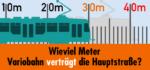 Wieviel Meter Variobahn verträgt die Hauptstraße?