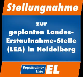 Stellungnahme zur geplanten Landes-Erstaufnahme-Stelle (LEA in Heidelberg)